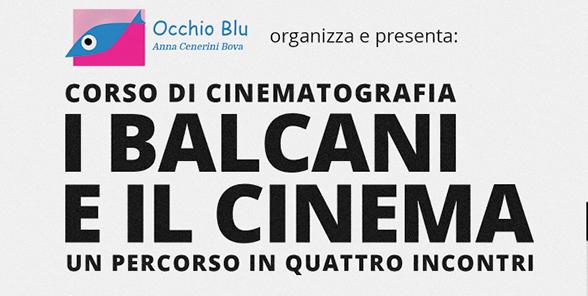 I Balcani e il cinema